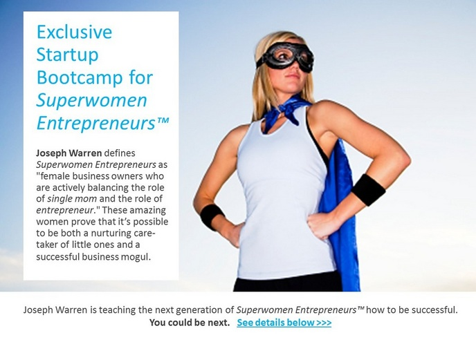 Joseph Warren's Startup Bootcamp for Superwomen Entrepreneurs