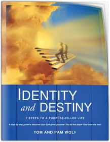 Identity and Destiny Program by Tom and Pam Wolf